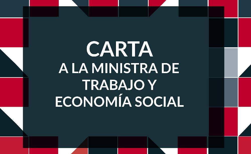 CARTA ABIERTA DE 53 ORGANIZACIONES DE LA CULTURA A LA MINISTRA DE TRABAJO