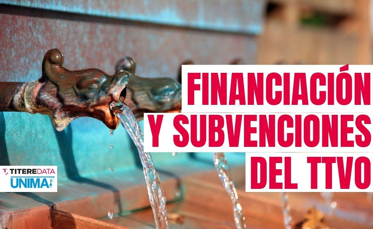 financiación y subvenciones en el TTVO