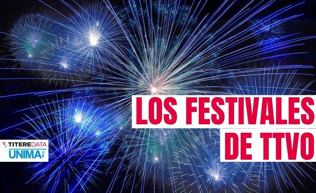 Los festivales del sector TTVO